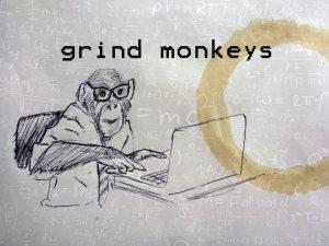 grind monkeys